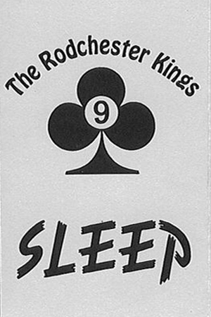 The Rodchester Kings: Sleep